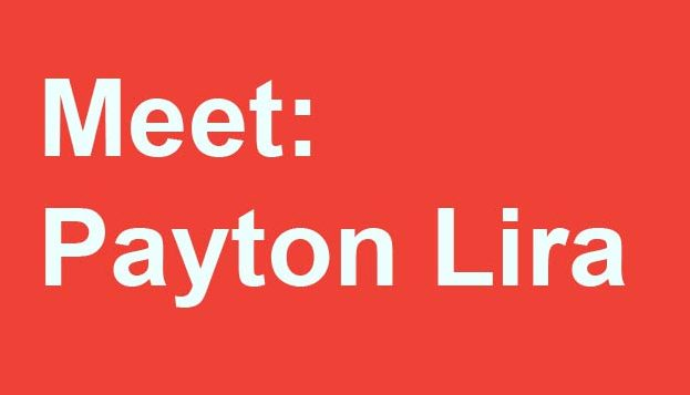 text screen that says meet: payton lira